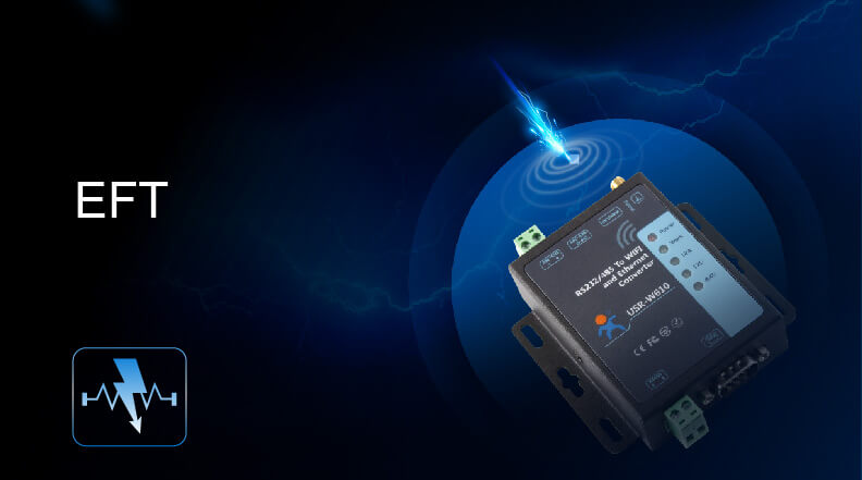 Serial to WiFi and Ethernet Converter has passed EFT test