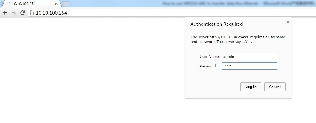 Open browser on PC, type in 610 's IP address(default is 10.10.100.254), user name and password both are admin.
